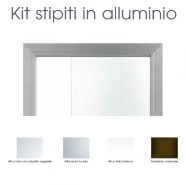 Kit stipiti in alluminio per anta in...